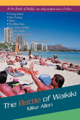 The Battle of Waikiki by Mike Allen
