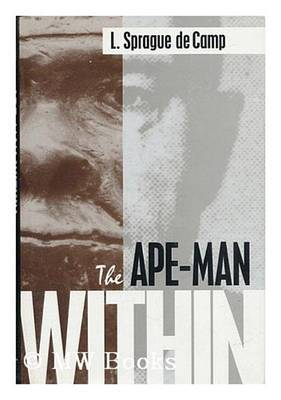 The Ape-Man within by L.Sprague De Camp image