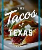 The Tacos of Texas by Mando Rayo