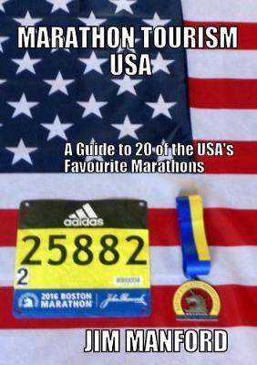 Marathon Tourism USA by Jim Manford