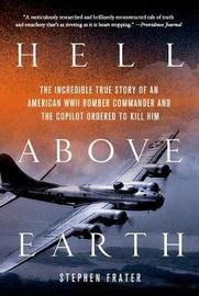 Hell Above Earth by Stephen Frater