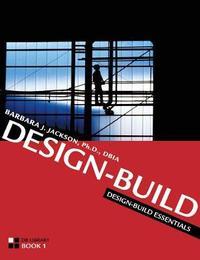 Design-Build Essentials by Barbara Jackson image