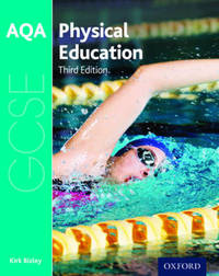 AQA GCSE Physical Education: Student Book by Kirk Bizley