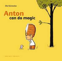 Anton Can Do Magic by Ole Konnecke image