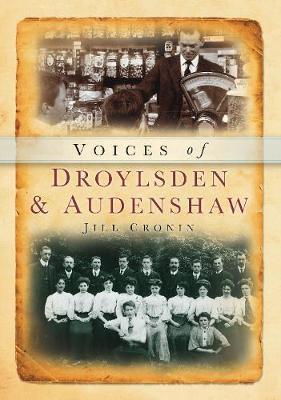 Droylsden and Audenshaw Voices by Jill Cronin