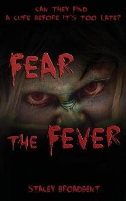 Fear the Fever by Stacey Broadbent image