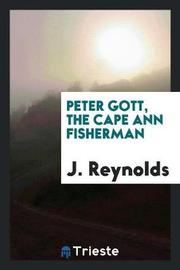Peter Gott, the Cape Ann Fisherman by J Reynolds image