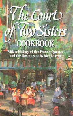 Court of Two Sisters Cookbook, The by Joseph Fein, III image