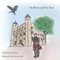 The Raven and The Thief by Jae Malone