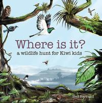 Where is it? by Ned Barraud