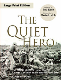 The Quiet Hero by Gary W Toyn