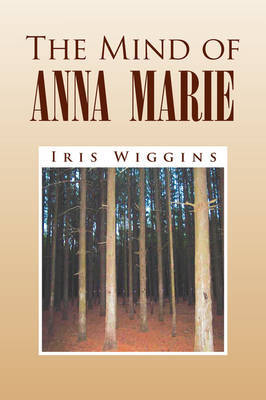 The Mind of Anna Marie by Iris Wiggins image
