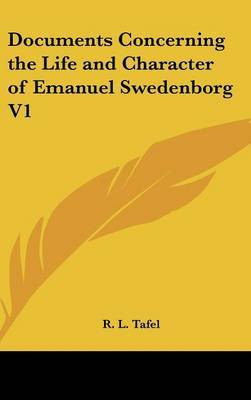 Documents Concerning the Life and Character of Emanuel Swedenborg V1 image