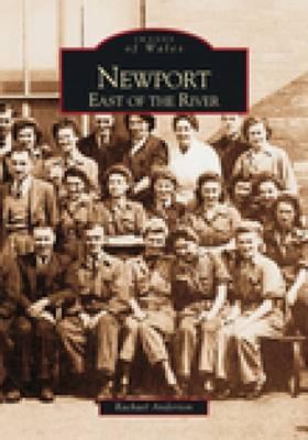 Newport East of the River by Rachel Anderton