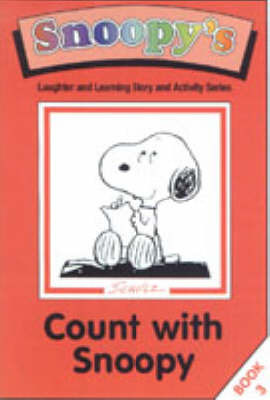 Count with Snoopy: Story and Activity Book by Charles M Schulz