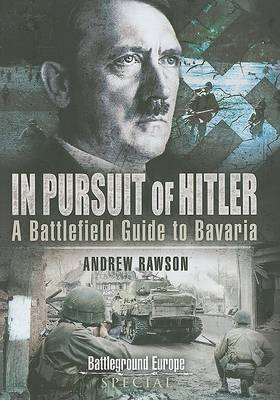 In Pursuit of Hitler by Andrew Rawson
