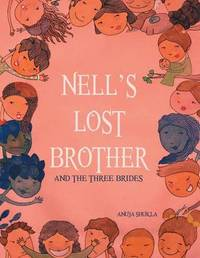 Nell's Lost Brother by Anuja Shukla