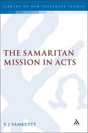 Samaritan Mission in Acts: v. 328 by V.J. Samkutty image