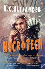 Necrotech by KC Alexander