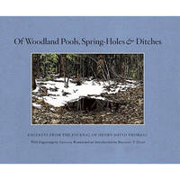 Of Woodland Pools, Spring-Holes and Ditches by Henry David Thoreau image