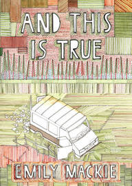 And This Is True by Emily Mackie image