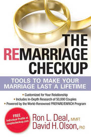 The Remarriage Checkup: Tools to Help Your Marriage Last a Lifetime by Ron L. Deal image