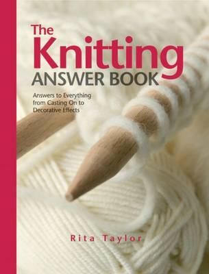 The Knitting Answer Book by Rita Taylor image