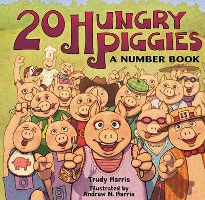 20 Hungry Piggies by Trudy Harris image