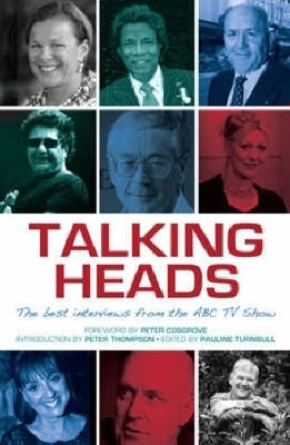 Talking Heads: The Best Interviews from the ABC TV Show