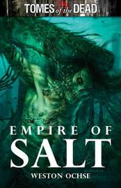 Empire of Salt by Weston Ochse image