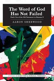 The Word of God Has Not Failed by Aaron Sherwood image