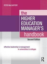 The Higher Education Manager's Handbook by Peter McCaffery image