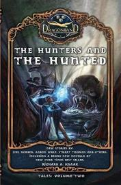 The Hunters and the Hunted by Richard A Knaak
