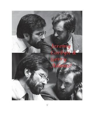 Jeremy Corbyn & Gerry Adams! by Arthur Miller image