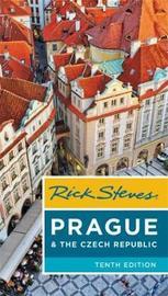 Rick Steves Prague & The Czech Republic (Tenth Edition) by Honza Vihan