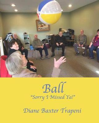 Ball by Diane Baxer Trapeni
