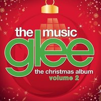 Glee: The Christmas Album Volume 2 by Various