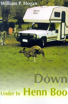 Down Under in Henn Boo by William P. Hogan