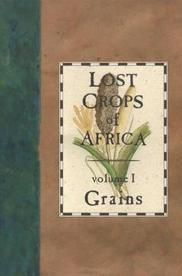 Lost Crops of Africa by Board on Science & Technology for International Development
