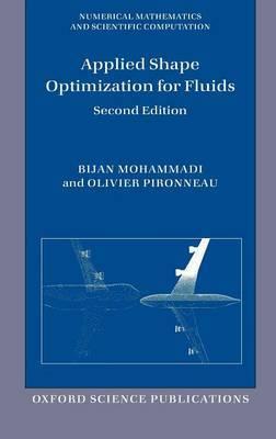 Applied Shape Optimization for Fluids by Bijan Mohammadi