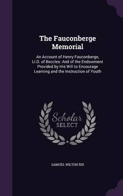The Fauconberge Memorial by Samuel Wilton Rix
