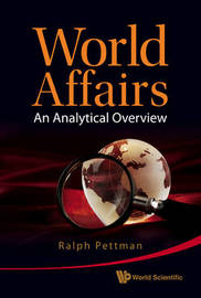 World Affairs: An Analytical Overview by Ralph Pettman image