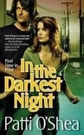 In the Darkest Night by Patti O'Shea image