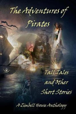 The Adventures of Pirates by Zimbell House Publishing image