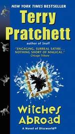 Witches Abroad (Discworld 12 - The Witches) (US Ed.) by Terry Pratchett