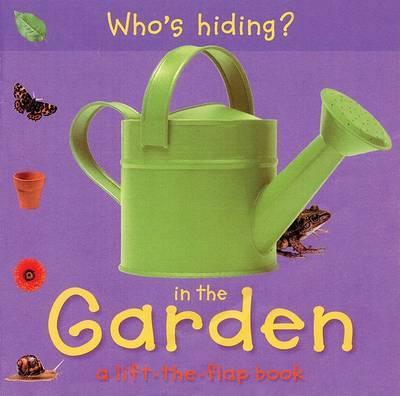 Who's Hiding? in the Garden