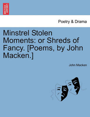 Minstrel Stolen Moments by John Macken image