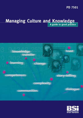 Managing Culture and Knowledge: Guide to Good Practice: PD 7501 by Neill Allan image