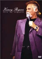 Kenny Rogers - Live By Request on DVD
