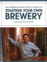 Brewers Association's Guide to Starting Your Own Brewery image